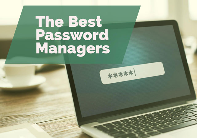 The Best Password Managers - Techlicious
