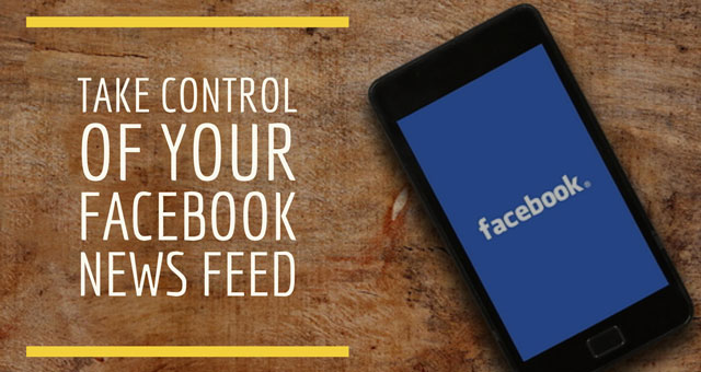 How to Control What You See in Your Facebook News Feed