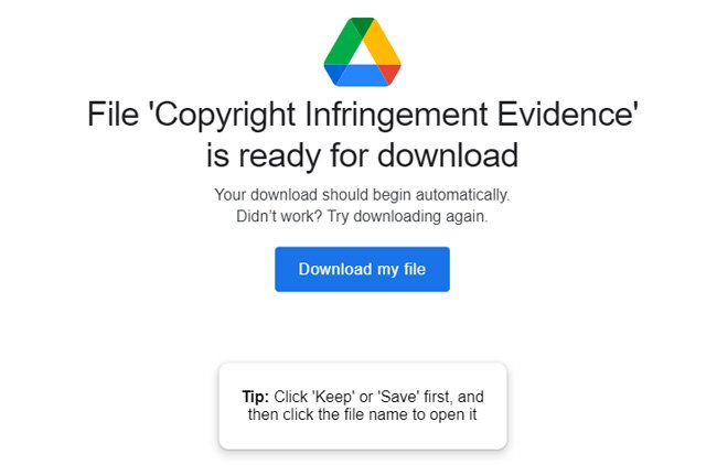 Scam page showing File 'Copyright Infringement Evidence' is ready for downloadYour download should begin automatically. Didn't work? Try downloading again. Download my file