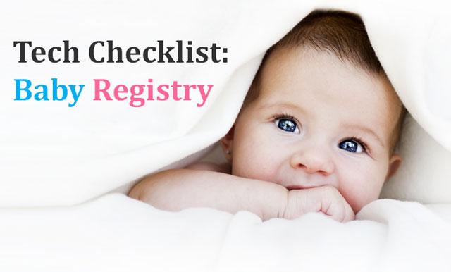 Tech Checklist: Baby Registry