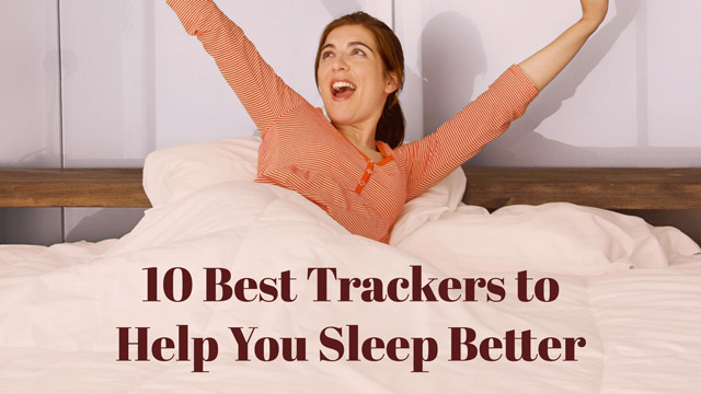 10 Best Trackers to Help You Sleep Better