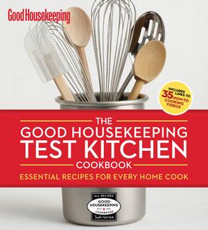Good Housekeeping Test Kitchen Cookbook