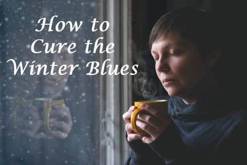 How to Cure the Winter Blues