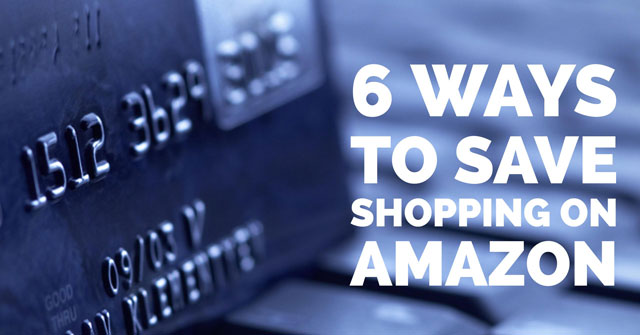 6 Ways to Save Money Shopping on Amazon