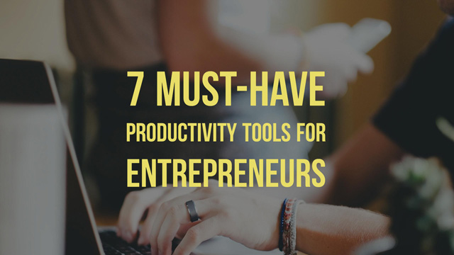 7 must have productivity tools