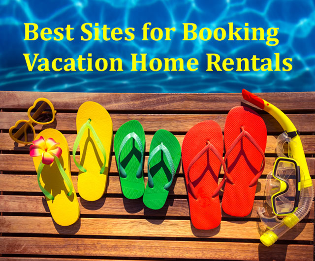 What you need to know about booking vacation home rentals online