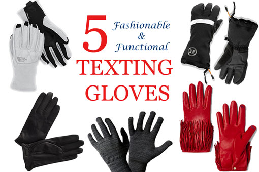 5 Fashionable & Functional Texting Gloves