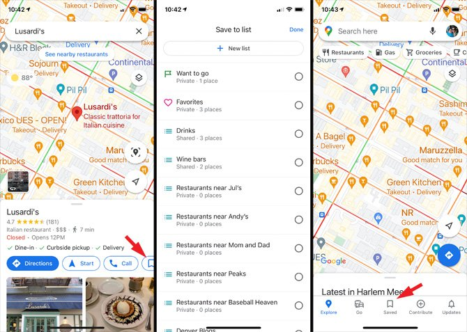 Google Maps screenshots. From the left, screenshot 1 shows a map with a listing for Lusardi's restaurant below and the Save icon pointed out. Screenshot 2 shows a list of save places and a box at the top to create a new list. Screenshot 3 shows a map with Explore, Go, Saved, Contribute and Updates at the bottom with Saved pointed out.