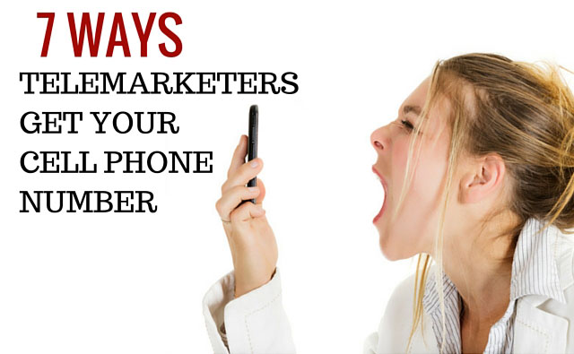 7 ways telemarketers get your phone number