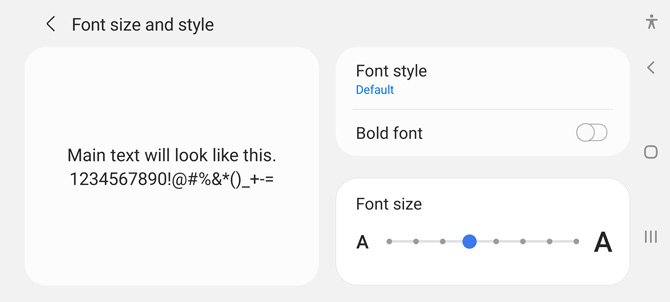 Screenshot of Samsung Android phone settings for Font size and style. You can see a sample of the text, a toggle for bold font, a clickable link to additional fonts, and a slider bar to select font size.