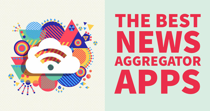 The Best News Aggregators - Techlicious