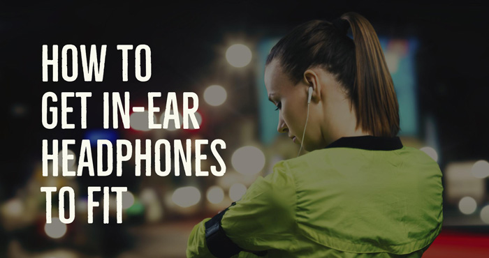 How to Get In-Ear Headphones to Fit Properly - Techlicious 80c867c4d