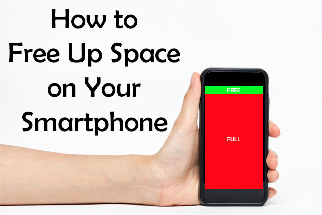 How to Free Up Space on Your Smartphone