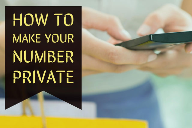 How to make your phone number private