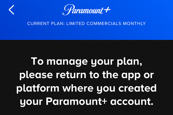 Screenshot of Paramount app showing current subscription plan and telling users to return to the app or platform where you created your account.