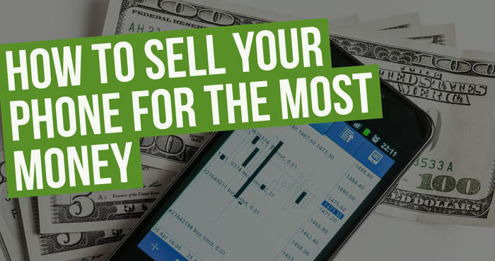 How to Sell Your Android Phone for the Most Money - Techlicious