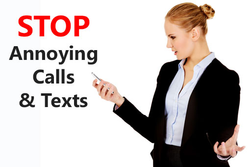 Stop Annoying Calls & Texts