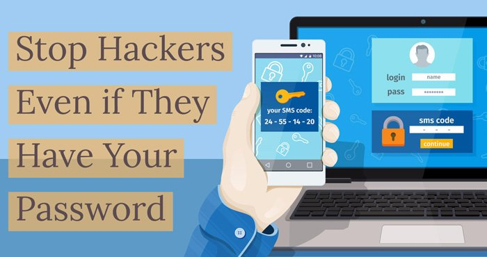Protect Your Online Accounts with Two-Factor Authentication Now!