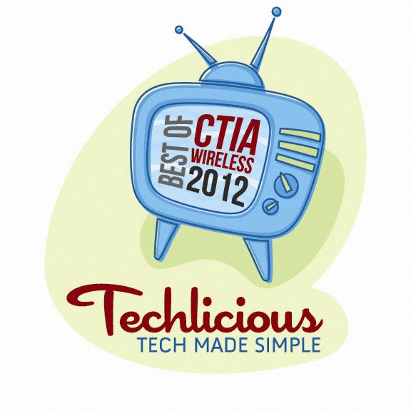 Techlicious Best of CTIA Awards 2012